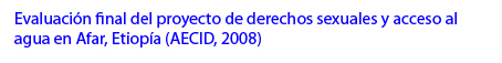 Evaluación-Derechos-sexuales-y-agua-Afar-AECID-2008.jpg